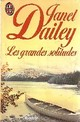 Les grandes solitudes par Dailey