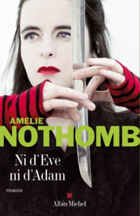 Ni d'Eve ni d'Adam par Nothomb