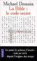 La Bible : Le Code secret par Drosnin
