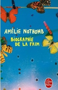 Biographie de la faim par Nothomb