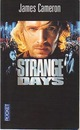 Strange days par Cameron/James