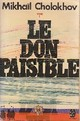 Le Don paisible (1)  parties I, II et III par Cholokhov