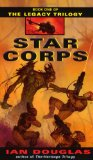 Star Corps: Book One of The Legacy Trilogy par Keith