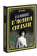 À la poursuite d'Agatha Christie par Anne Martinetti