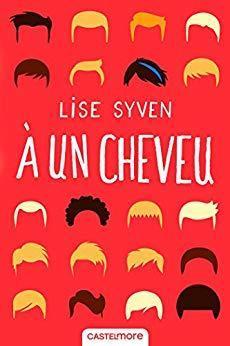 À un cheveu par Lise Syven