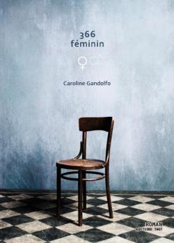 366 féminin par Caroline Gandolfo
