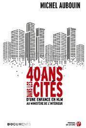 40 ans dans les cités de Michel Aubouin CVT_40-ans-dans-les-cites_5530