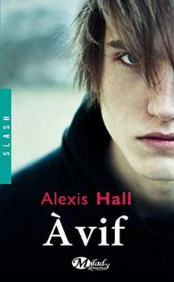 À vif par Alexis Hall