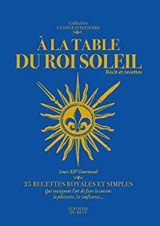 À la table du Roi Soleil par Soria
