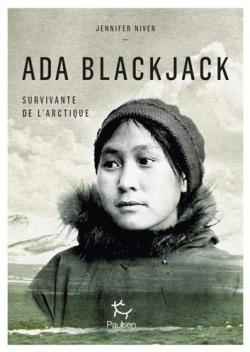 Ada Blackjack, survivante de l'Arctique par Jennifer Niven