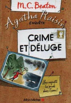 Agatha Raisin enquête, tome 12 : Crime et déluge par Beaton