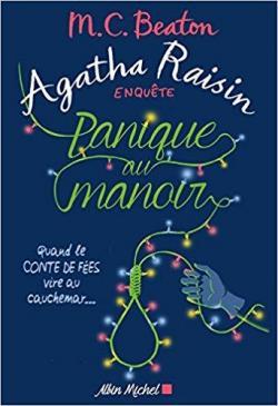 Agatha Raisin enquête, tome 10 : Panique au manoir par Beaton