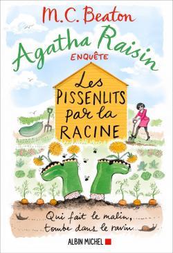 Les pissenlits par la racine - Pushing up daisies (Agatha Raisin # 27 ) CVT_Agatha-Raisin-enquete-tome-27--Les-pissenlits-par_6923