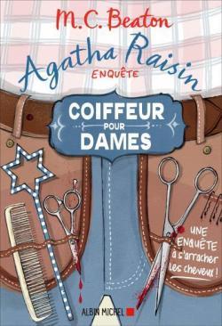 Agatha Raisin enquête, tome 8 : Coiffeur pour dames par Beaton