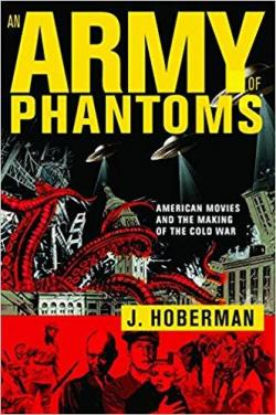 An Army of Phantoms par Jim Hoberman