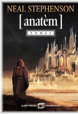 Anatèm, tome 1 par Stephenson