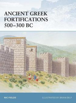 Ancient Greek Fortifications 500–300 BC par Nic Fields