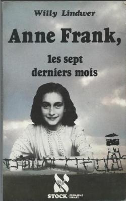 Les Derniers Jours D'anne Frank