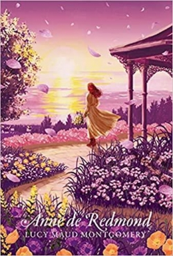 Anne de Green Gables, tome 3 : Anne de Redmond par Montgomery