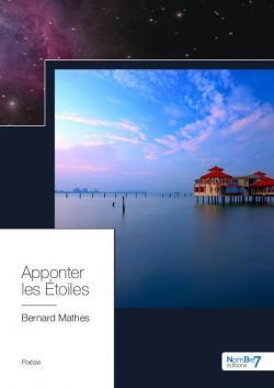 Apponter les Étoiles par Bernard Mathes