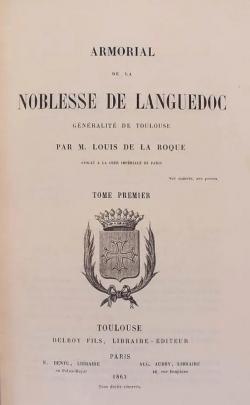 Armorial de la noblesse du Languedoc : généralité de Toulouse par Louis de La Roque