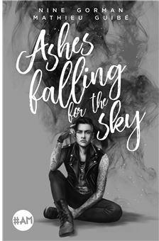 Ashes falling for the sky par Nine Gorman