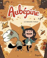Aubépine, tome 2 : Le renard furax par Thom Pico