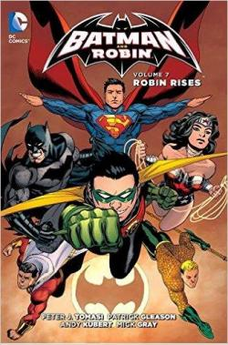 Batman and Robin, tome 7 : Robin Rises par Peter J. Tomasi