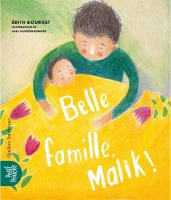 Belle famille, Malik! par Édith Bourget