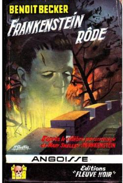 Frankenstein rôde par Benoît Becker