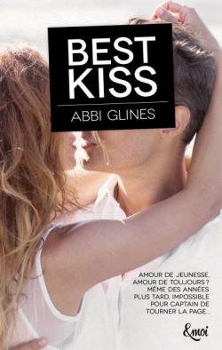 Best Kiss par Abbi Glines