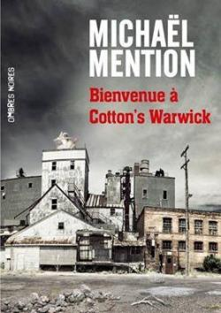 Bienvenue à Cotton\'s Warwick par Michaël Mention