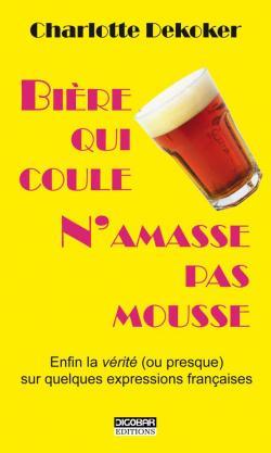 Pierre Qui Roule N Amasse Pas Mousse Définition