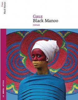 Black Manoo - Gauz - Babelio