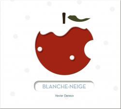 Blanche Neige Xavier Deneux Babelio