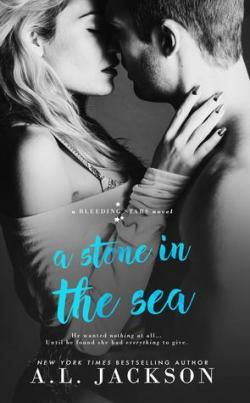 Bleeding Stars, tome 1: A Stone in the Sea par A.L. Jackson