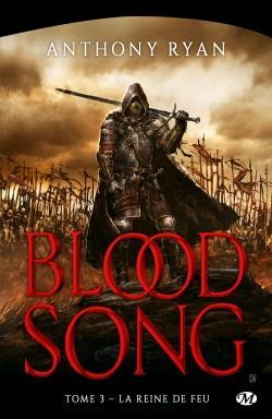 Blood Song, tome 3 : La Reine de feu par Anthony Ryan