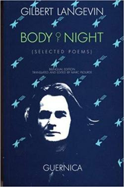 Body of Night: Selected Poems par Gilbert Langevin