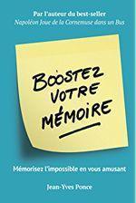 Boostez votre mémoire par Fabien Olicard