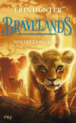 Bravelands, tome 1 : Nouvelle alliance - Erin Hunter - Babelio