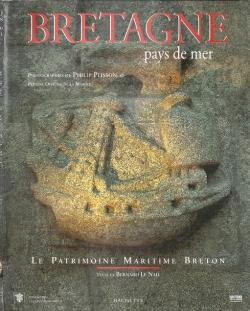 Bretagne, pays de mer par Bernard Le Nail
