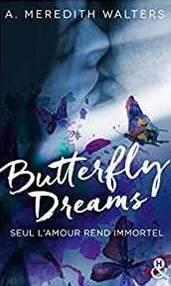 Butterfly Dreams par A. Meredith Walters
