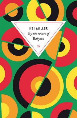 By the rivers of Babylon par Kei Miller