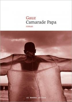 """Résultat de recherche d'images pour """"Camarade Papa de Gauz"""""""