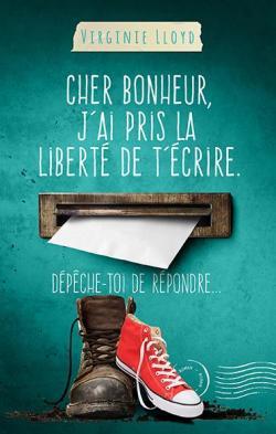 f30bf9a9173 Cher bonheur, j'ai pris la liberté de t'écrire. Dépêche-toi de ...