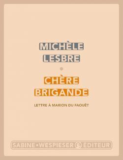 """Résultat de recherche d'images pour """"chère brigande lesbre"""""""
