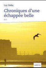 """Résultat de recherche d'images pour """"Chroniques d'une échappée belge luc baba"""""""