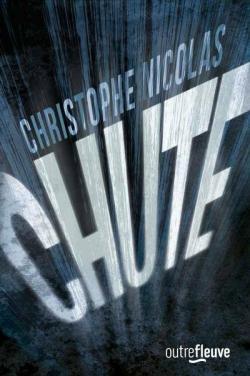 Chute - Christophe Nicolas