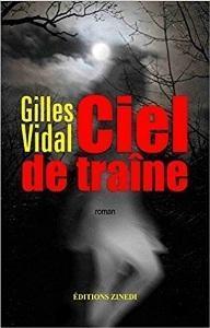 Ciel de traîne par Gilles Vidal