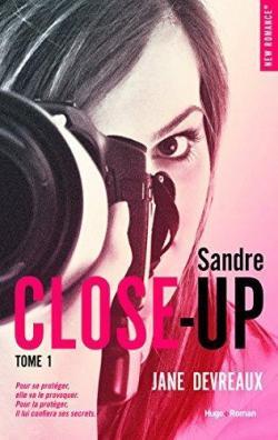 Close Up, tome 1 : Sandre par Devreaux
